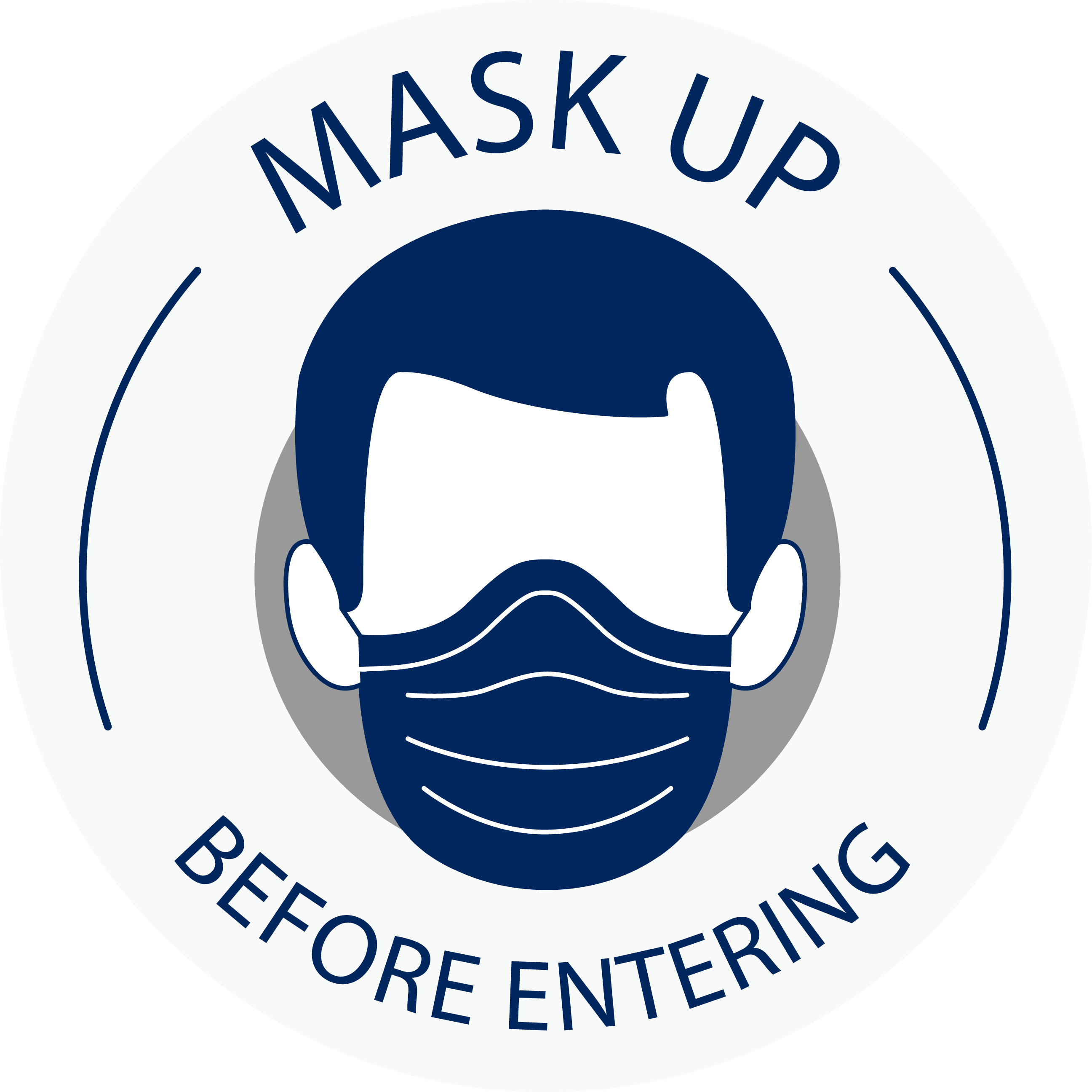 Mask Up Before Entering