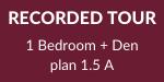 Recorded Tour_1 Bed plus Den