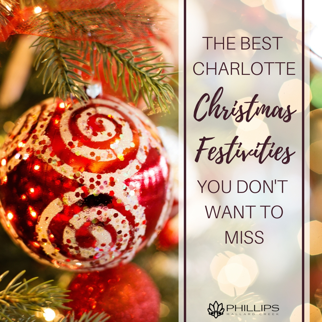 The Best Charlotte Christmas Festivities You Don't Want to Miss | Phillips Mallard Creek Apartments