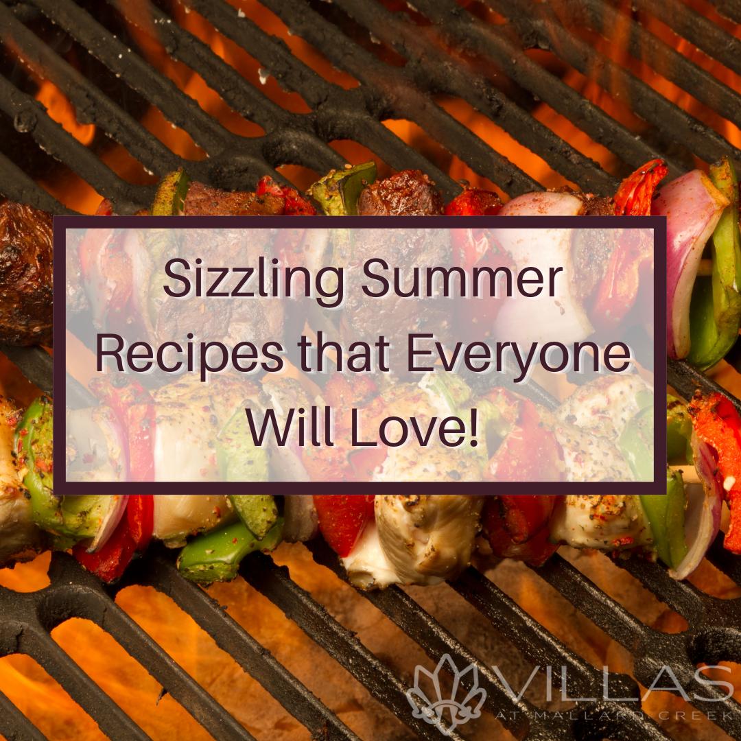 Sizzling Summer Recipes that Everyone Will Love   Villas at Mallard Creek Apartments