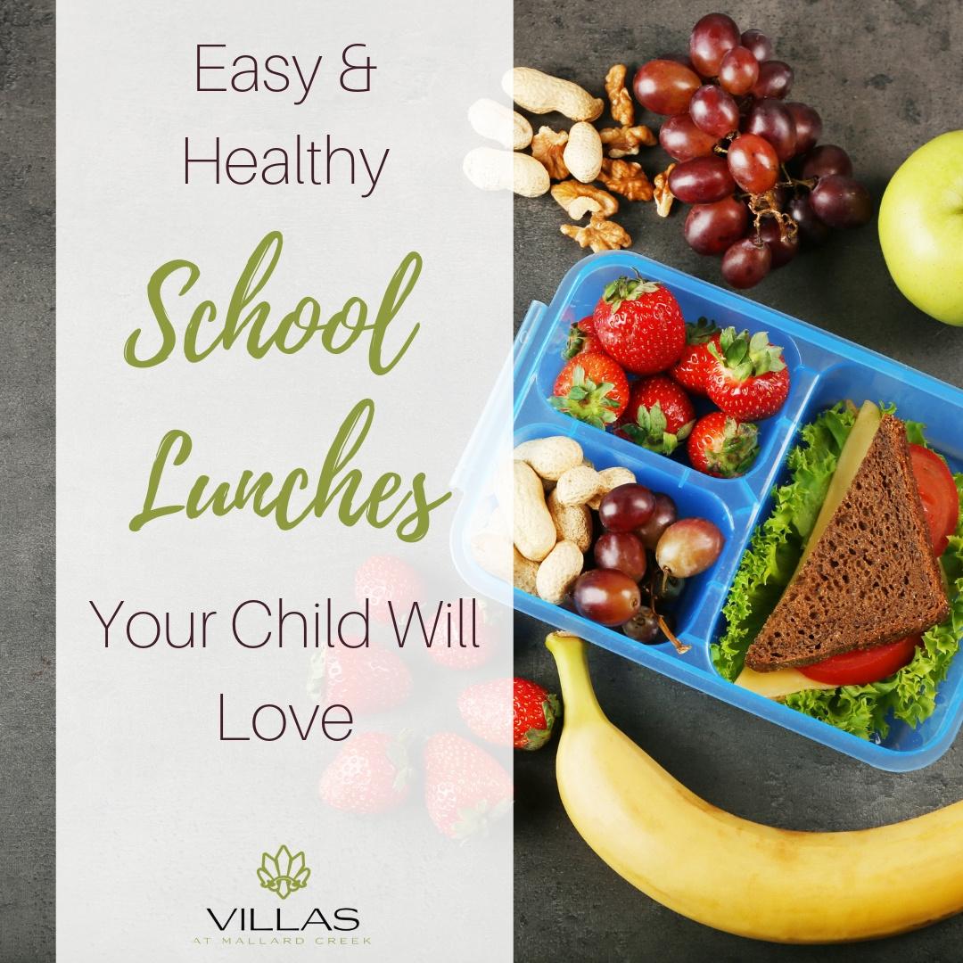 Easy & Healthy Lunches   Villas at Mallard Creek