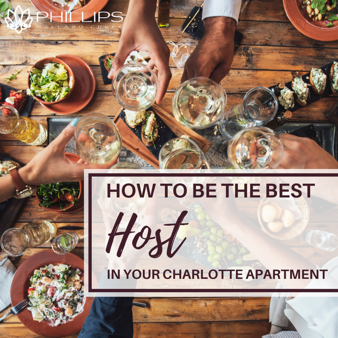 How to Be the Best Host in Your Charlotte Apartment | Phillips Mallard Creek