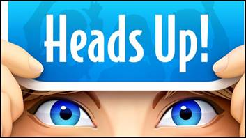 Image result for heads up!