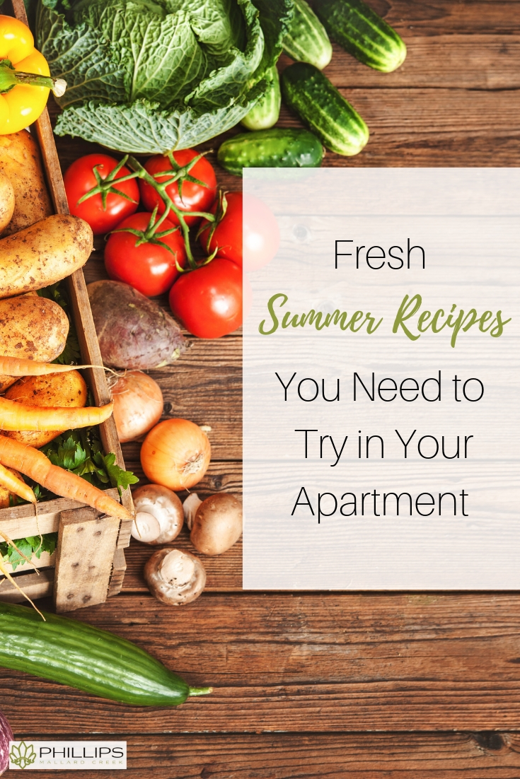 Fresh Summer Recipes You Need to Try in Your Apartment | Phillips Mallard Creek Apartments
