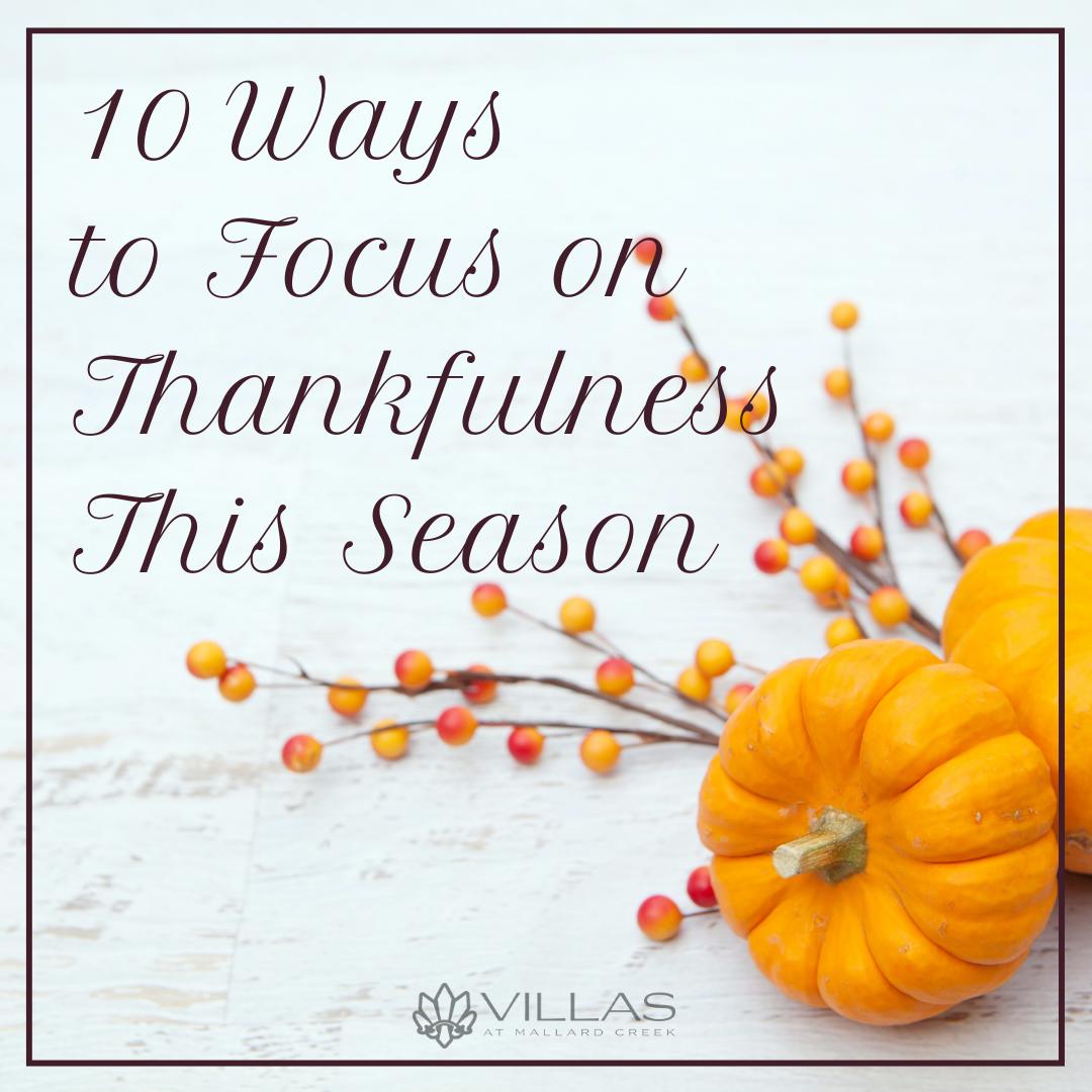 10 Ways to Focus on Thankfulness This Season | Villas at Mallard Creek Apartments