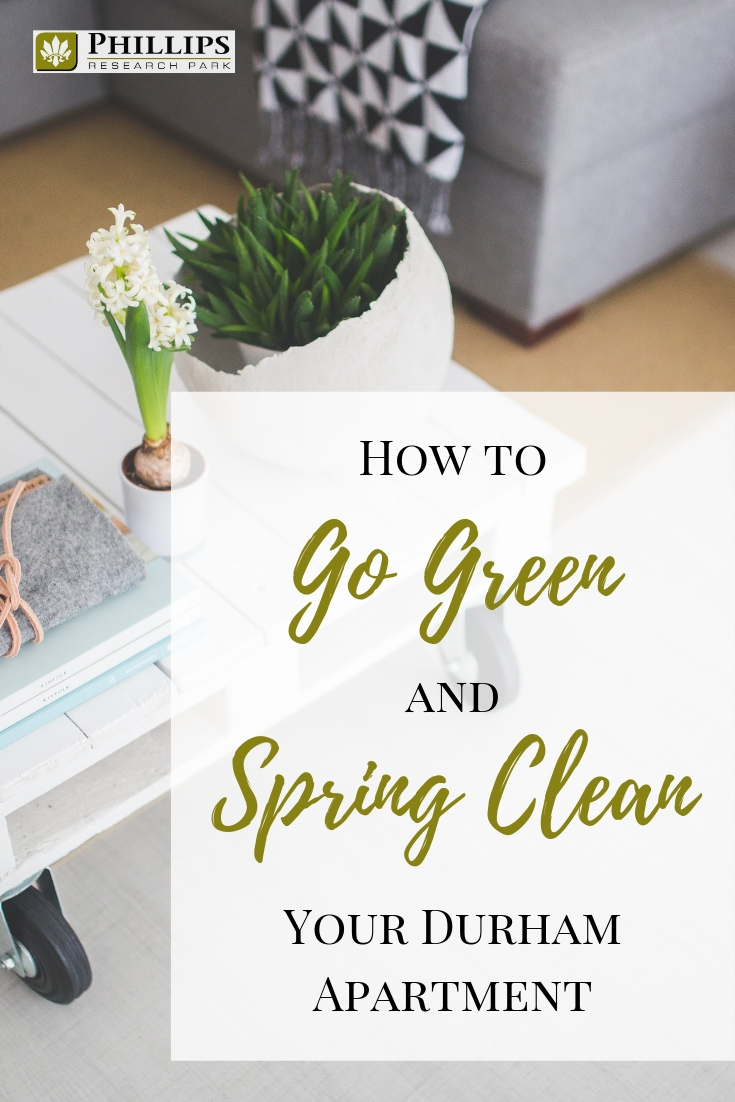 How to Go Green and Spring Clean Your Durham Apartment | Phillips Research Park
