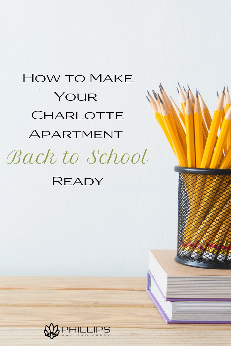 How to Make Your Charlotte Apartment Back to School Ready | Phillips Mallard Creek