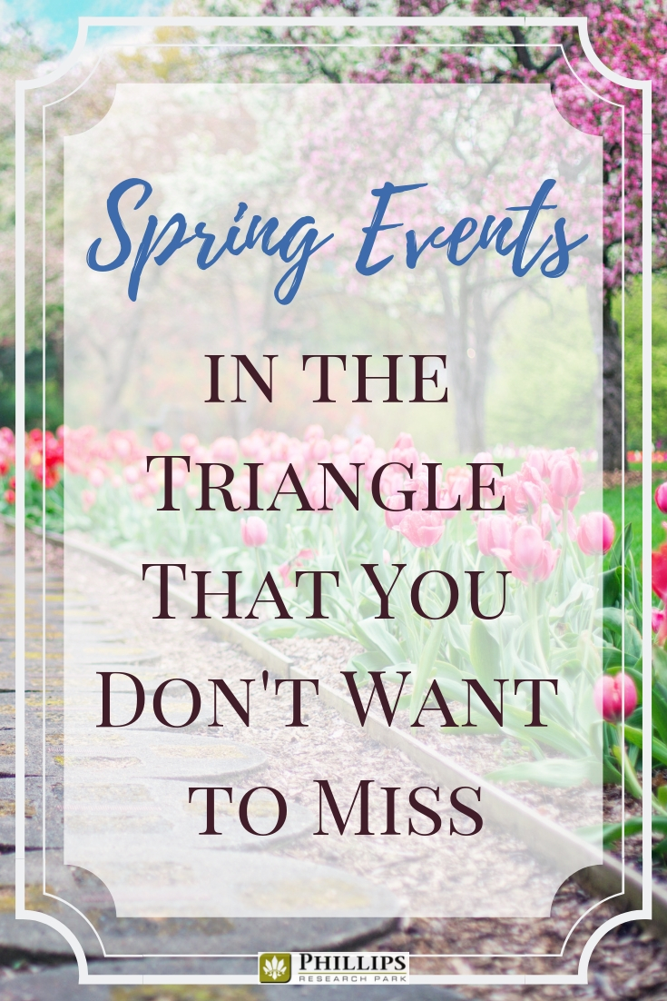 Spring Events in the Triangle That You Don't Want to Miss | Phillips Research Park Apartments