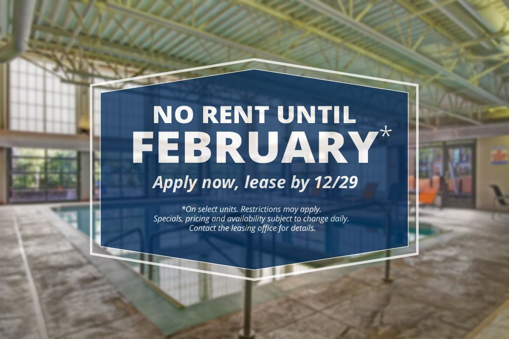 No rent until February - Apply now, lease by 12/29
