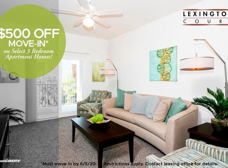 $500 off move in costs on select 3 bedroom apartment homes Must move in by 6/5