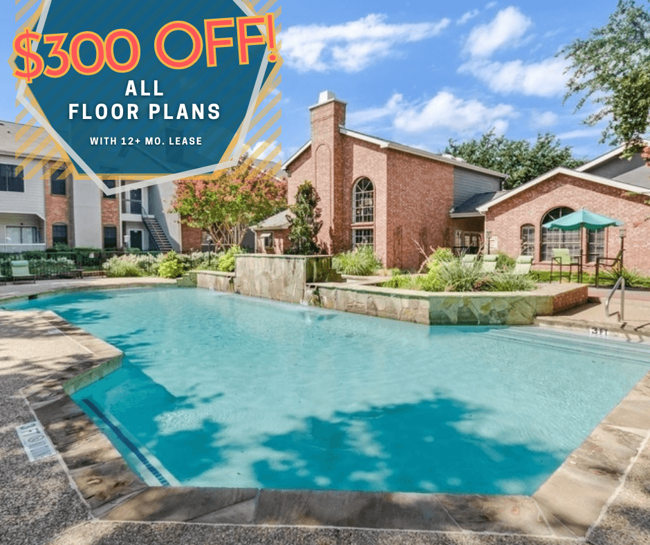 New Move-In Special: $300 Off All Floor Plans with 12+ Month Lease