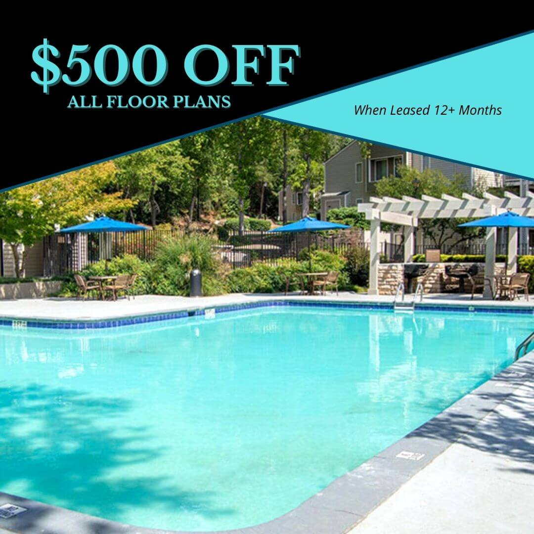 $500 OFF First Month on ALL Floor Plans with a 12+ Month Lease.