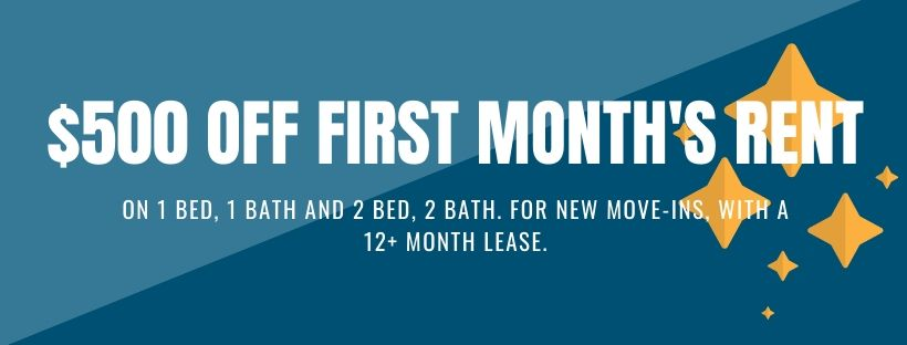 $500 off 1 bed 1 bath and 2 bed 2 bath apartments with a 12+ month lease