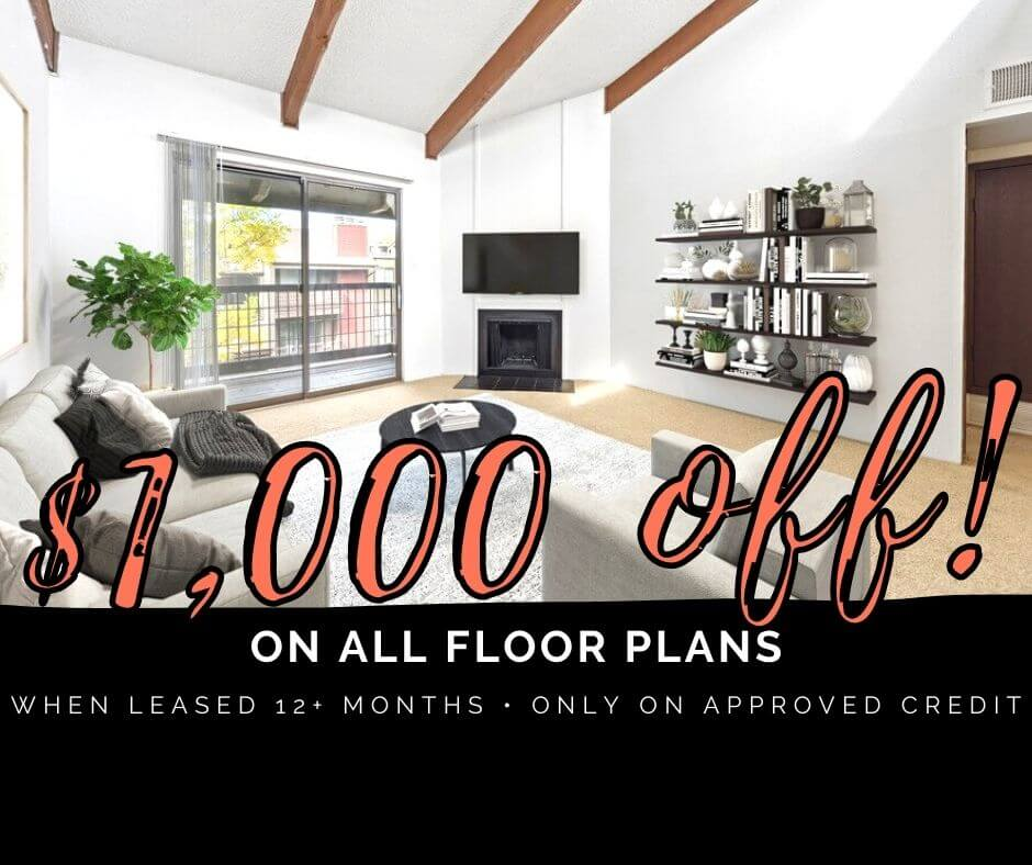 $1000 OFF All Floor Plans when lease 12+ Months Promo. On Approved Credit Only.
