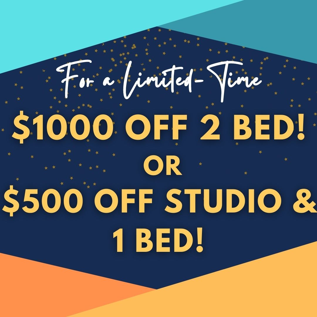 Move in special $1000 off 2 bed and $500 off Studio and 1 bed apartments.