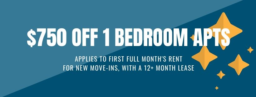 $750 off first full month's rent, for new move-ins with a 12+ month lease