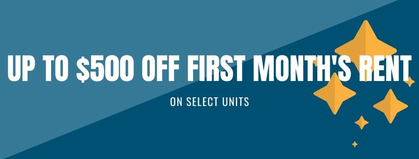 Up to $500 off first month's rent with a 12 month lease