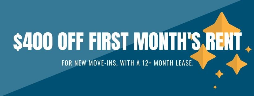 $400 off first month's rent for new move-ins, with 12+ month lease