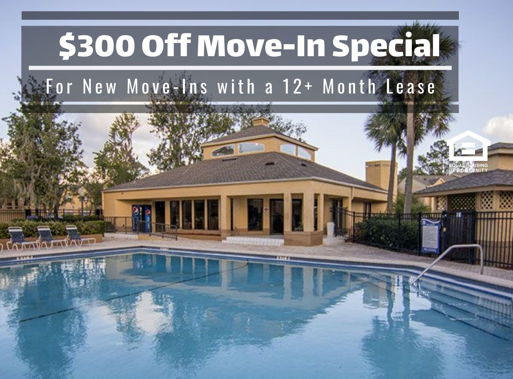 $300 off move in special for new move-ins with a 12+ month lease