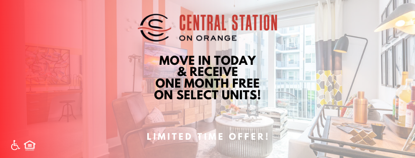 Central Station on Orange Move in today & receive one month free on select units! Limited time offer!