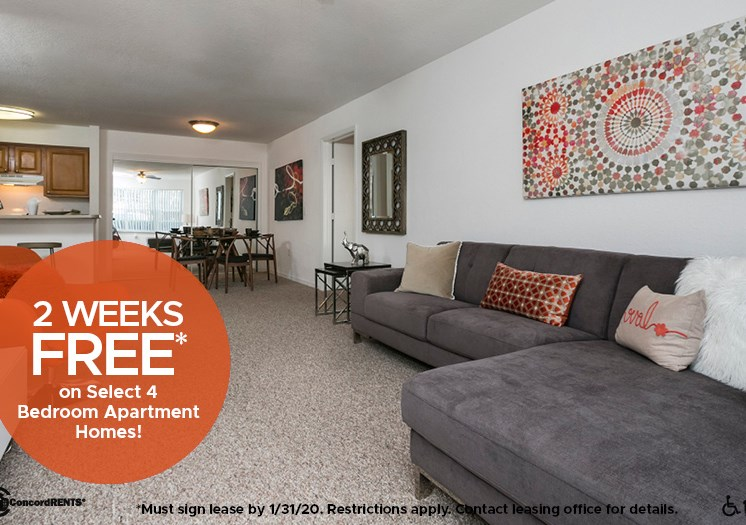 2 Weeks FREE On select 4 bedroom apartment homes Must sign lease by 1/31