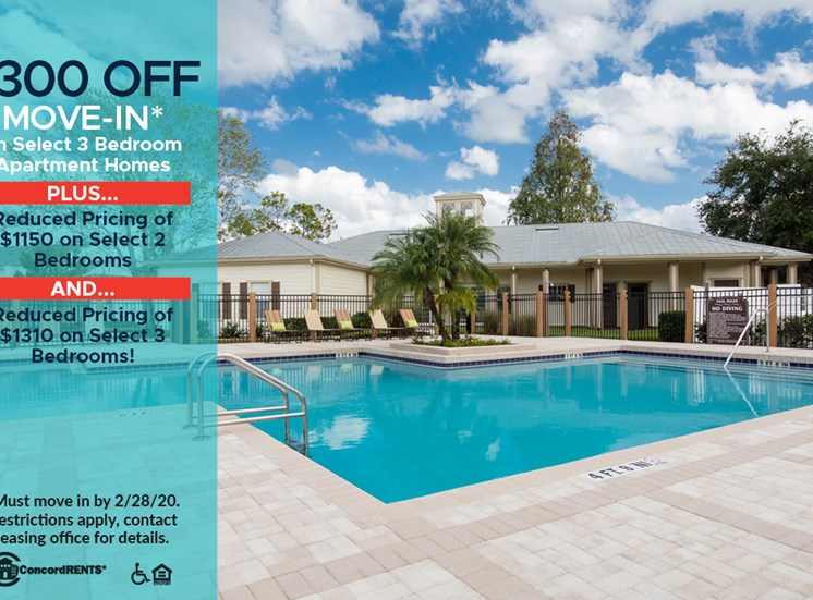 $300 OFF First Month's Rent on Select 3 Bedroom Apartment Homes Must move in by 2/28