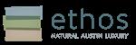 Ethos: Natural Austin Luxury