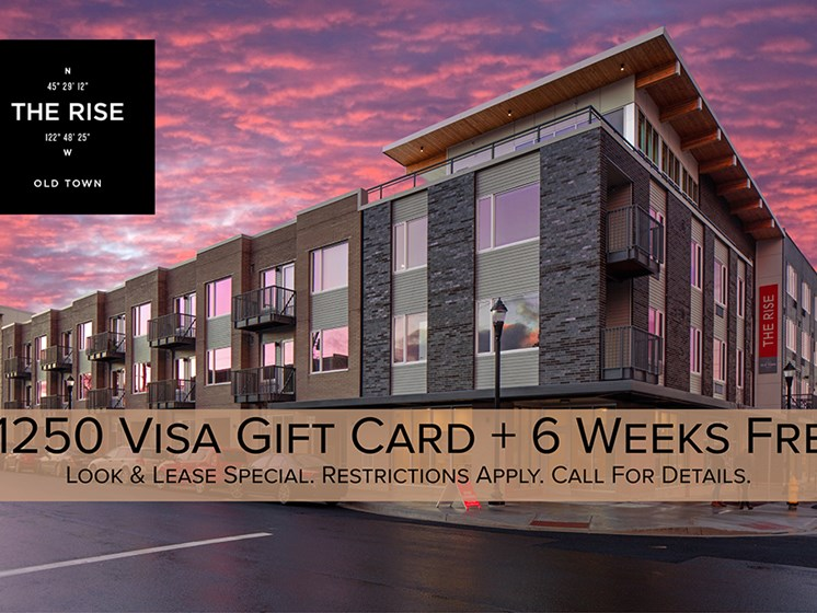 $1250 Visa Gift Card + 6 Weeks Free at The Rise Old Town
