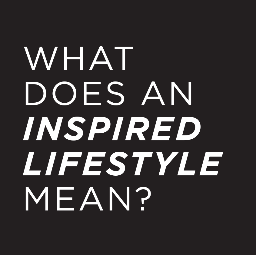 Inspired lifestyle graphic
