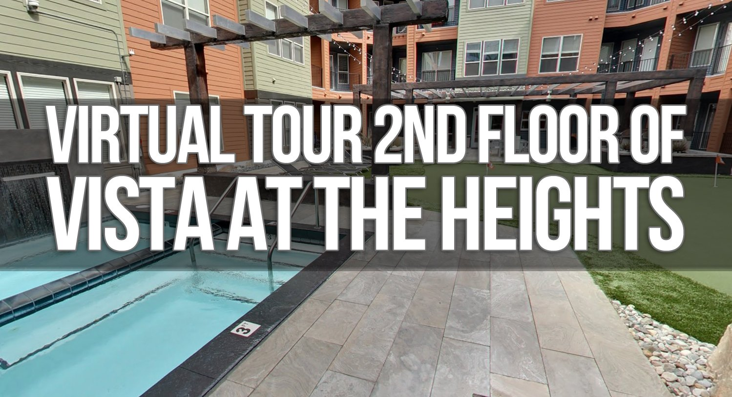 Virtual Tour of 2nd Floor at the Vista at the Heights Apartments