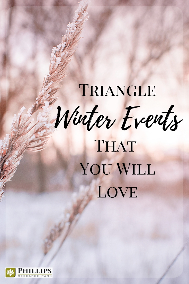 Triangle Winter Events | Phillips Research Park Apartments