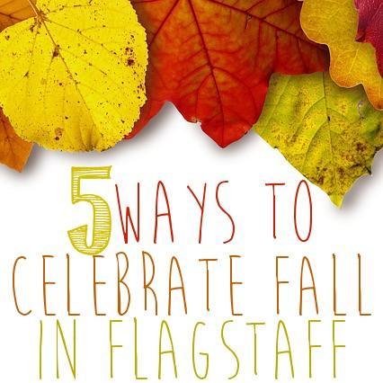 5 Ways to Celebrate Fall in Flagstaff