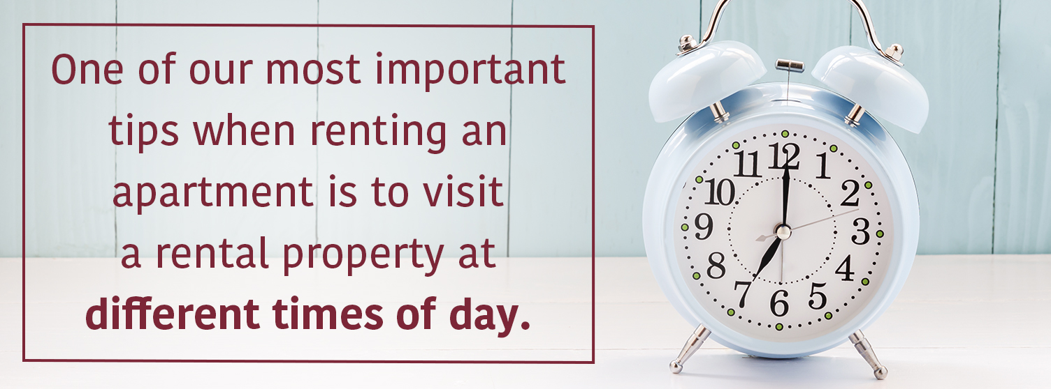 Visit Apartment at Different Times | 12 Things to Consider as a College Renter