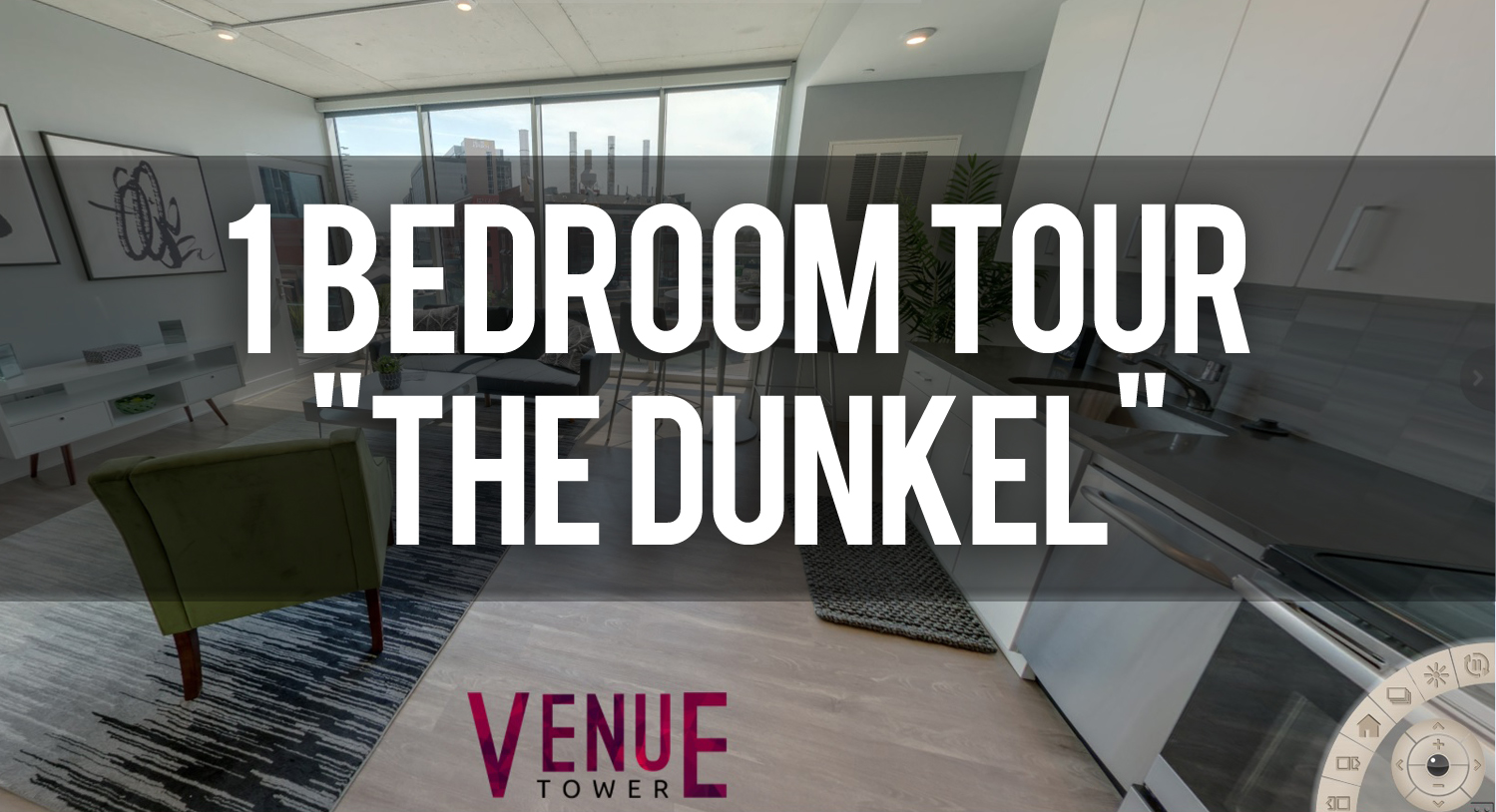 Virtual Tour of Dunkel Floorplan at Venue Tower Apartments