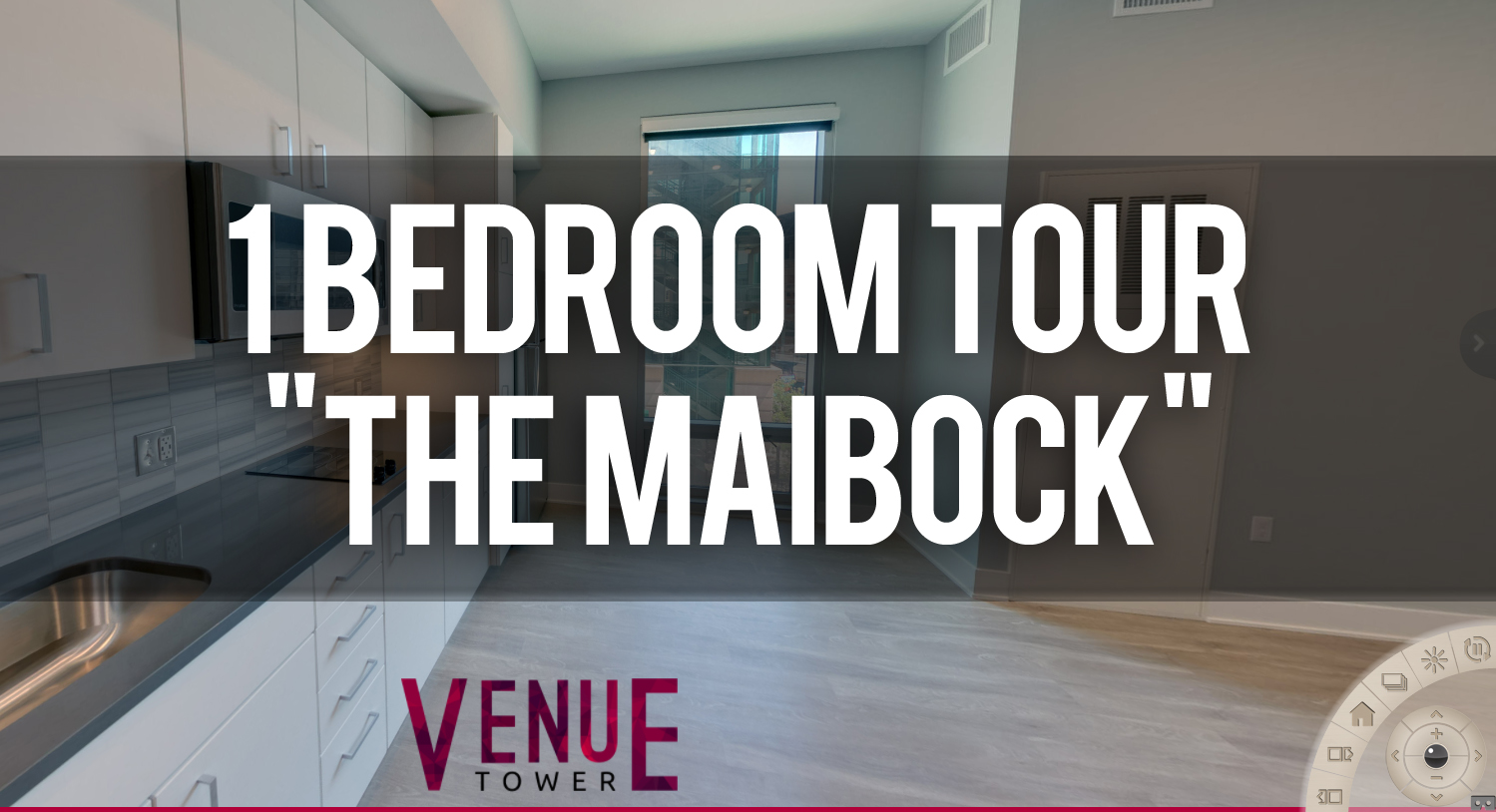 Virtual Tour of Maibock Floorplan 1 Bedroom at Venue Tower Apartments