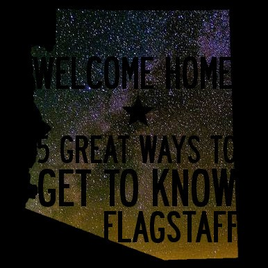 5 Great Ways to Get to Know Flagstaff