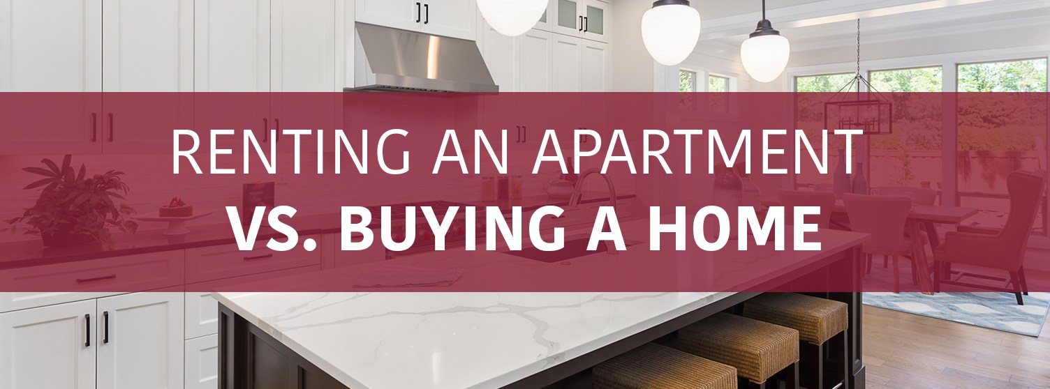 Renting an Apartment or Buying A Home | Property Management, Inc.