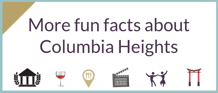 More fun facts about Columbia Heights