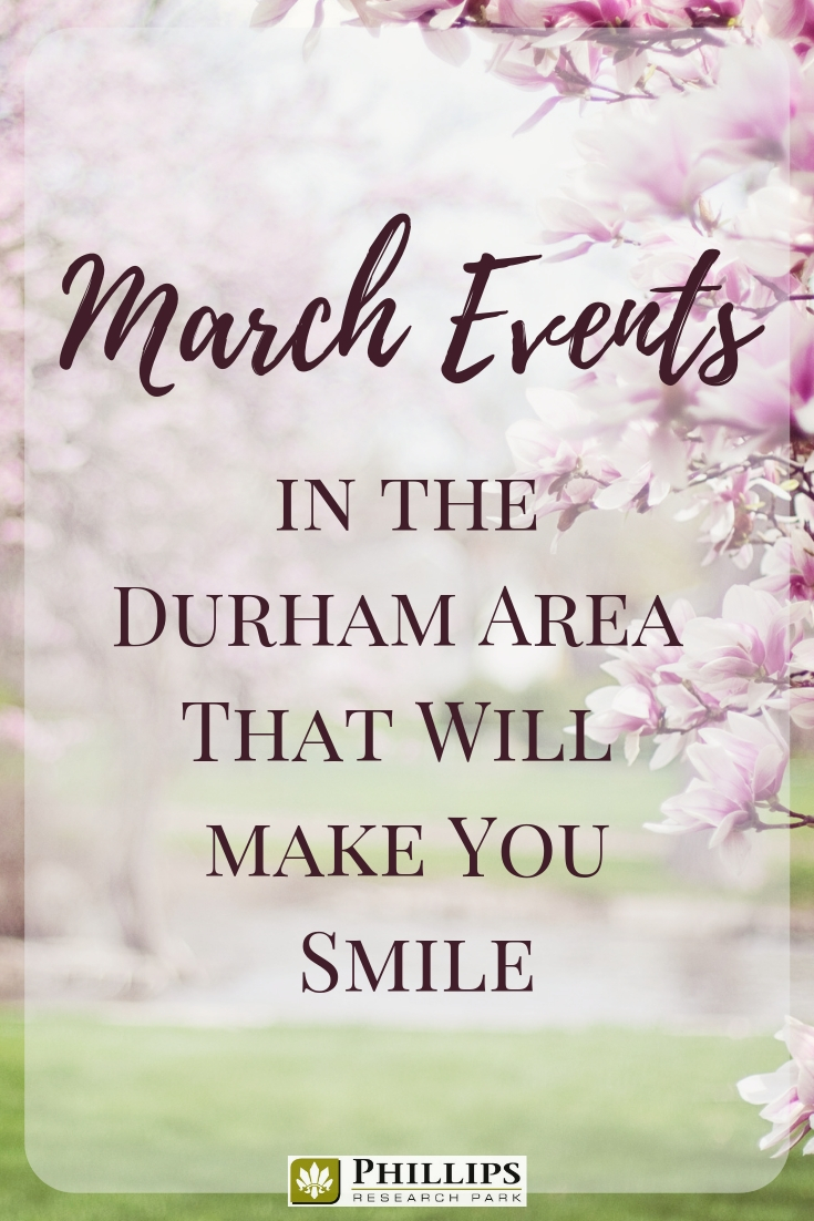March Events in Durham That Will Make You Smile | Phillips Research Park Apartments