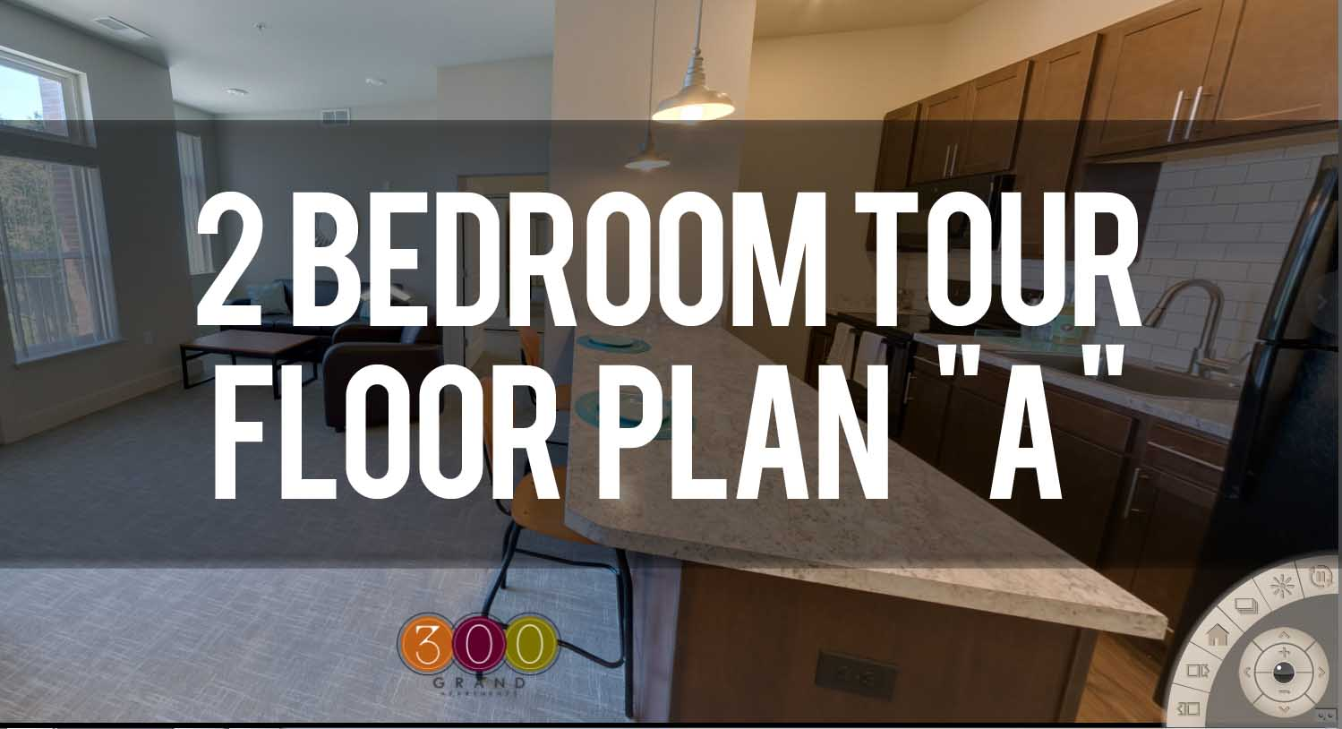 Virtual Tour of 2 Bedroom at 300 Grand Apartments