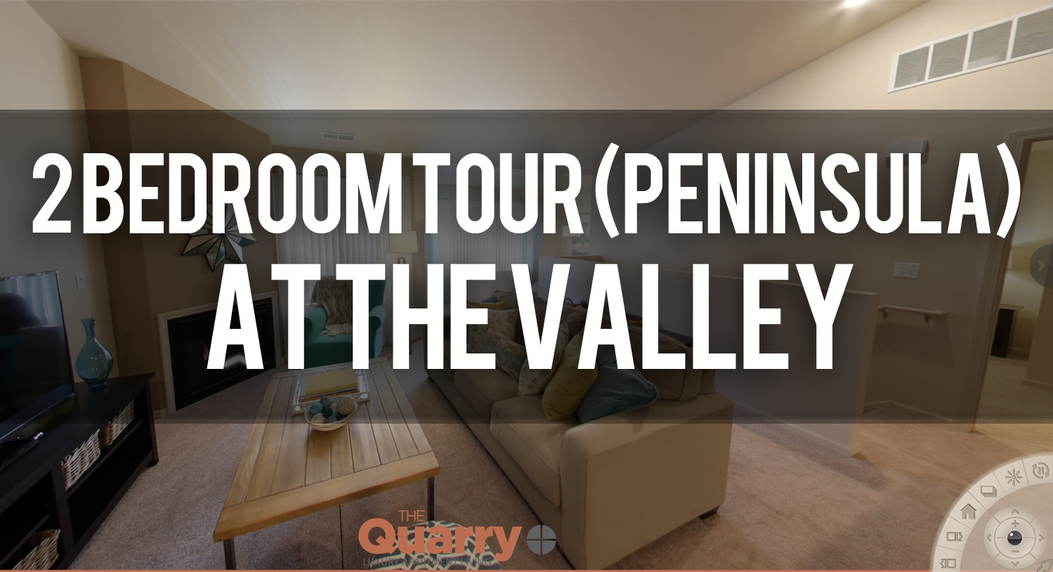 Virtual Tour of 2 Bedroom Floorplan at the Valley - Quarry Apartments