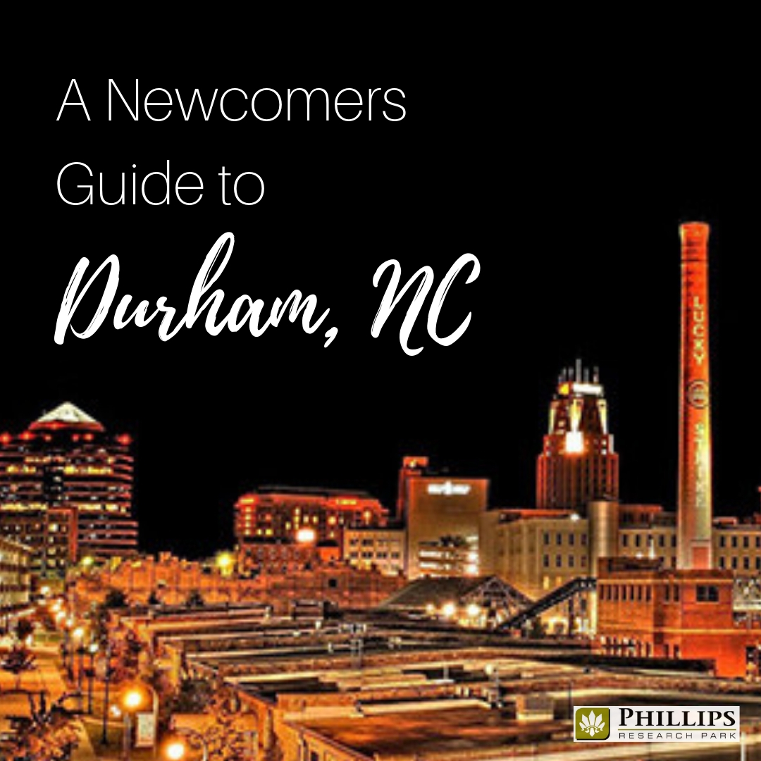 A Newcomers Guide to Durham, NC | Phillips Research Park Apartments