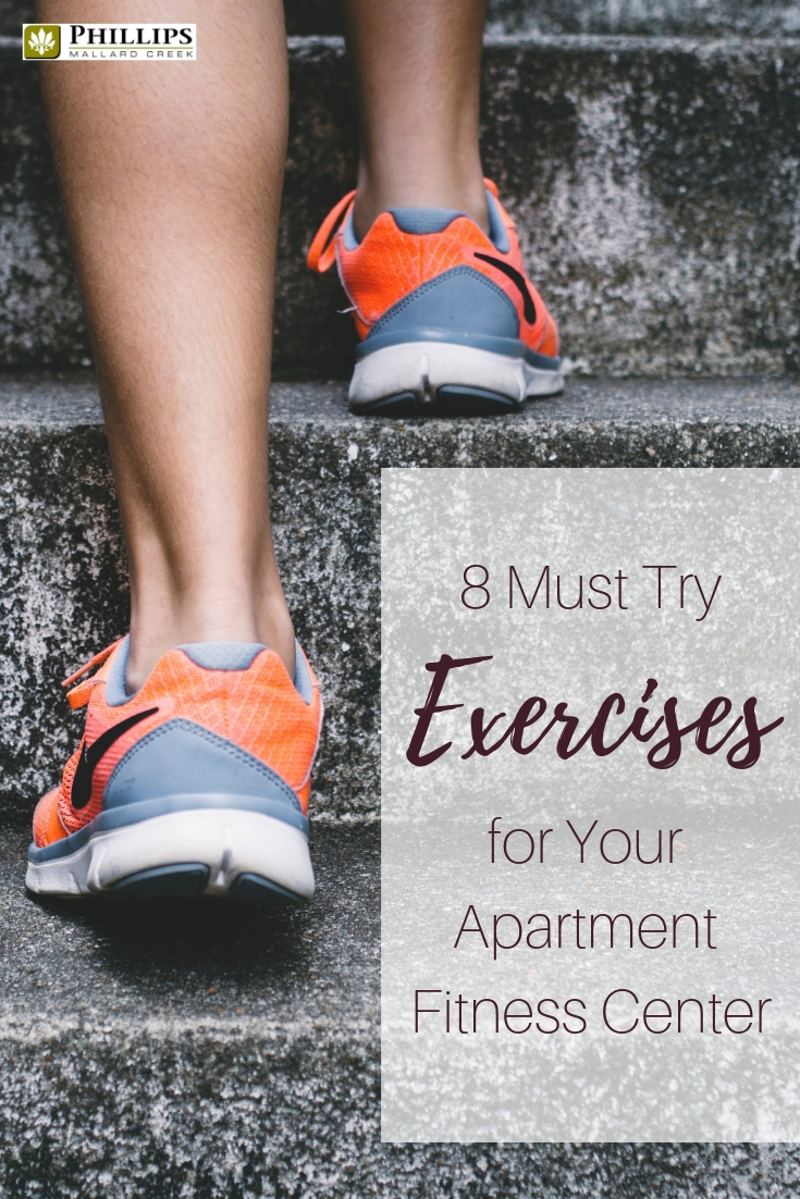 8 Must Try Exercises for Your Apartment Fitness Center | Phillips Mallard Creek