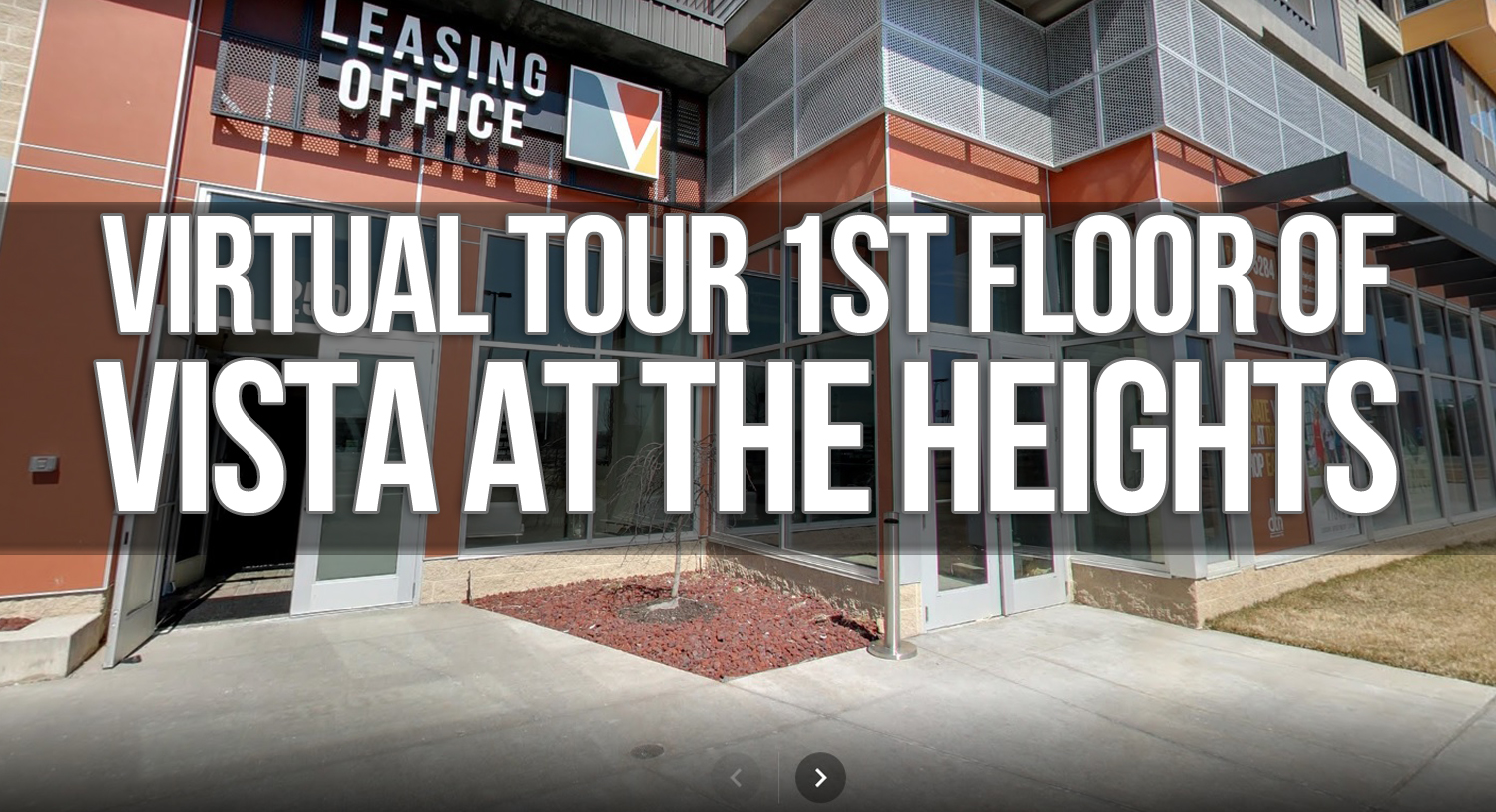 Virtual Tour of 1st Floor at the Vista at the Heights Apartments