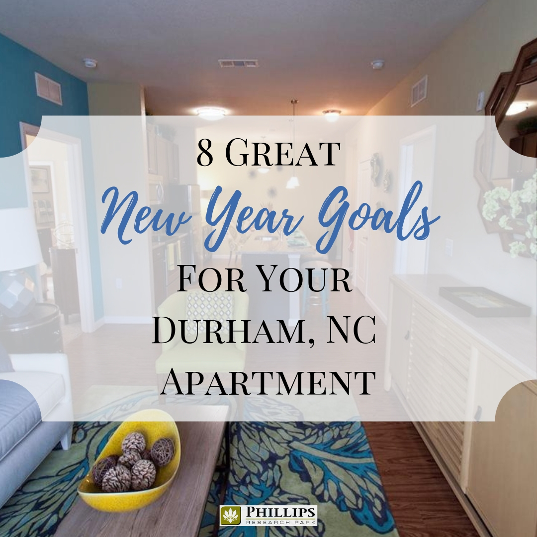 8 Great New Year's Goals for Your Durham, NC Apartment | Phillips Research Park