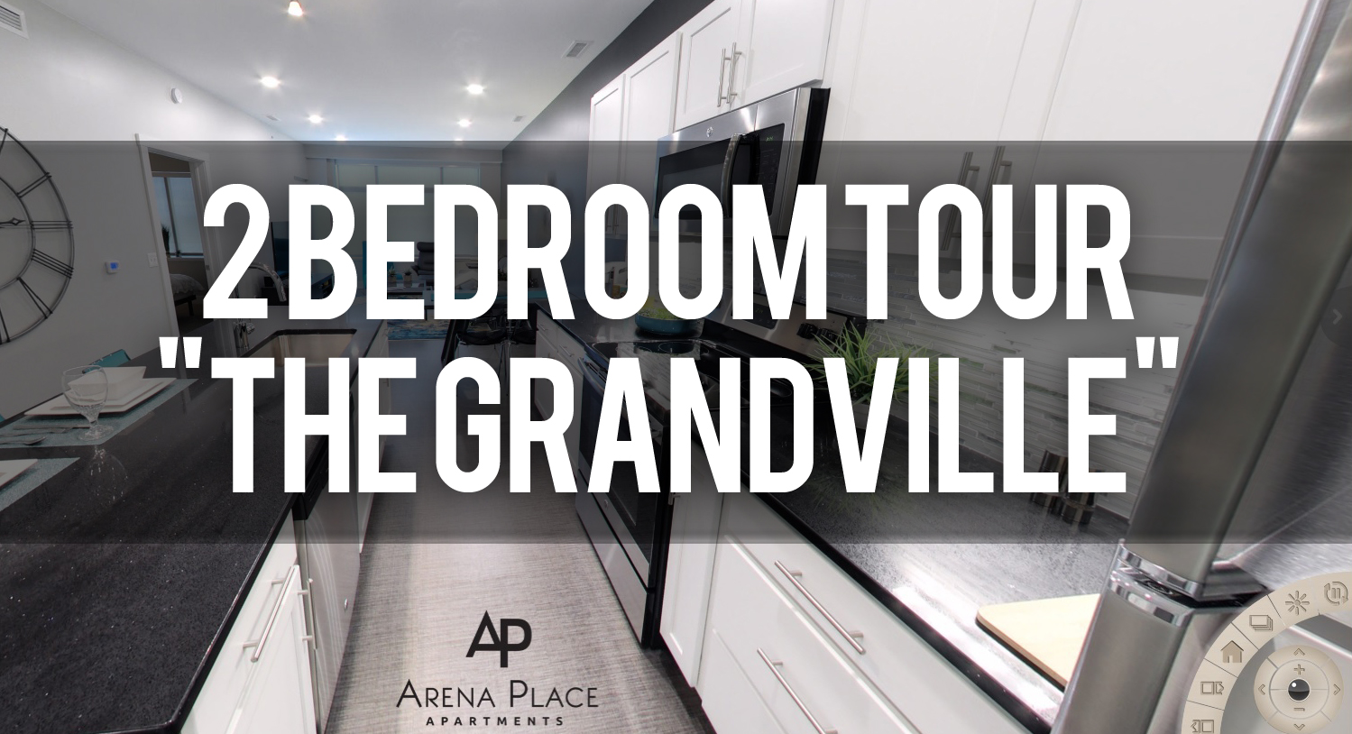 Virtual Tour of The Grandville Floorplan at Arena Place Apartments