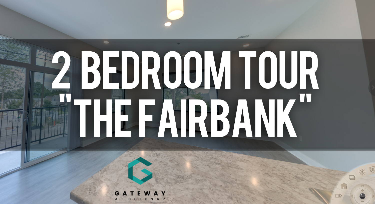 Virtual Tour Gateway at Belknap Apartments 1 bedroom floorplan The Fairbank